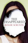 The Disappeared - Roger Scruton