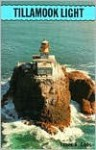 Tillamook Light - James A. Gibbs