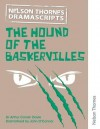 Nelson Thornes Dramascripts the Hound of the Baskervilles - John O'Connor