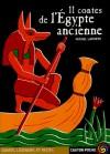 11 contes de l'Égypte ancienne - Michel Laporte