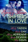 Spring Fever: Shifters in Love (A Paranormal Romance Box Set) - Lia Davis, Milly Taiden, Vella Day, Kerry Adrienne, Andie Devaux