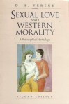 Sexual Love & Western Morality - Donald Phillip Verene