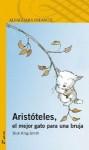 Aristóteles, El Mejor Gato Para Una Bruja - Dick King-Smith
