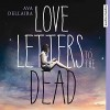 Love Letters to the Dead - Ava Dellaira, Annina Braunmiller