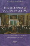 The Illusions of Doctor Faustino - Juan Valera