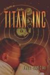 Titan Inc - Paul Omeziri