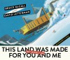 This Land Was Made for You and Me (But Mostly Me): Billionaires in the Wild - Bruce McCall, David Letterman