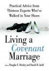 Living a Covenant Marriage - Douglas E. Brinley