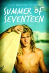 Summer of Seventeen - Jane Harvey-Berrick
