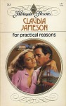 For Practical Reasons - Claudia Jameson