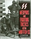 Weapons of the Waffen SS - S. Hart, R. Hart
