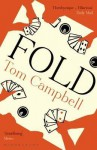 Fold. by Tom Campbell - Tom Campbell