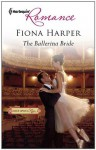 The Ballerina Bride (Harlequin Romance) - Fiona Harper
