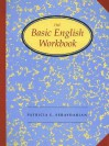 The Basic English Workbook - Patricia E. Seraydarian, Patricia Seraydarian