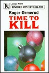 Time to Kill - Roger Ormerod