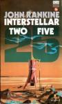Interstellar Two Five (Dog Fletcher Galactic) - John Rankine