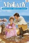 Gesucht: Ein Lord zum Heiraten (German Edition) - Ann Elizabeth Cree