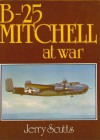B-25 Mitchell at War - Jerry Scutts
