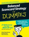 Balanced Scorecard Strategy For Dummies® - Charles Hannabarger, Frederick Buchman, Peter Economy