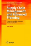 Supply Chain Management and Advanced Planning: Concepts, Models, Software and Case Studies - Hartmut Stadtler