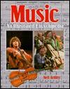 Music, an Illustrated Encyclopedia: An Illustrated Encyclopedia - Neil Ardley