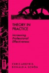 Theory in Practice: Increasing Professional Effectiveness - Chris Argyris, Donald A. Schön