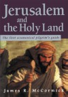 Jerusalem and the Holy Land - James McCormick