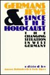 German & Jews Since the Holocaust - Anson Rabinbach, Jack D. Zipes