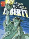 The Story of the Statue of Liberty - Xavier Niz