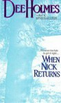 When Nick Returns - Dee Holmes