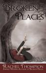 Broken Places - Rachel Thompson