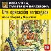 Una operación arriesgada: Pepa Villa, taxista en Barcelona [A Risky Operation] - Alicia Estopiñá, Neus Sans, Cristina Carrasco, Pons Idiomas