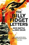 The Billy Fidget Letters. Nick Battle and Eric Delve - Nick Battle