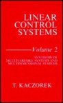 Linear Control Systems: Synthesis Of Multivariable Systems And Multidimensional Systems - T. Kaczorek, Tadeusz Kacorek