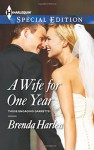 A Wife for One Year (Harlequin Special EditionThose Engaging) - Brenda Harlen