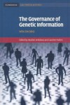 The Governance of Genetic Information: Who Decides? - Heather Widdows, Caroline Mullen