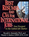Best Resumes and CVS for International Jobs: Your Passport to the Global Job Market - Ronald L. Krannich