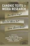 Canonic Texts in Media Research: Are There Any Should There Be How about These - Tamar Liebes