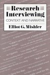 Research Interviewing: Context and Narrative - Elliot G. Mishler
