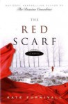 The Red Scarf - Kate Furnivall