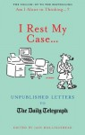 I Rest My Case - Iain Hollingshead