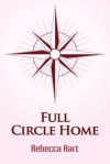 Full Circle Home - Rebecca Hart