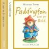 Paddington Goes for Gold - Michael Bond, Stephen Fry, HarperCollins Publishers Limited