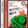 Westmorland Alone - Ian Sansom, Mike Grady, HarperCollins Publishers Limited