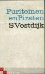 Puriteinen en piraten (Verzamelde romans) - Simon Vestdijk