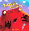 Tiddalik the Frog - Anne Faundez