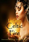 Celtic Fire - Liz Gavin