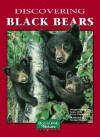 Discovering Black Bears - Margaret Anderson, Karen Stephenson, Nancy Field