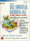 DB2 Universal Database V6.1 Certification Guide: For UNIX, Windows, and OS/2 [With 2 CDROMs] - Jonathan Cook, Tetsuya Shirai, Robert Harbus