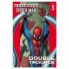 Ultimate Spider-Man vol. 3 - Joe Quesada, Brian Michael Bendis, Brian Hitch, Mark Bagley, Jeff Matsuda